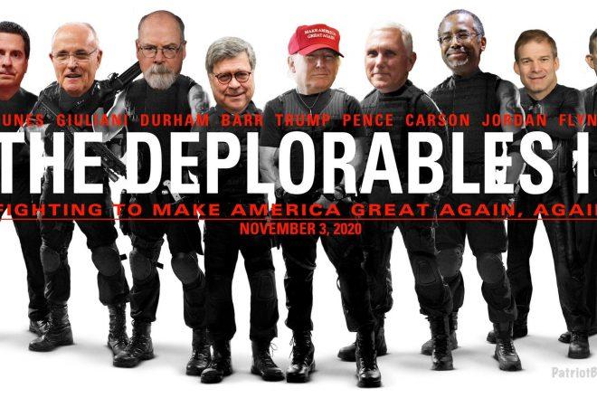 The Deplorables II - Fighting to Make America Great Again, Again - PatriotBites.com
