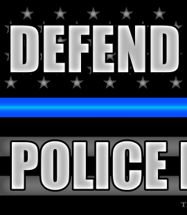 Defend the Police – Police Defend You - Thin Blue Line Black Flag