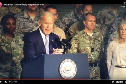 Biden Calls Troops Stupid Bastards