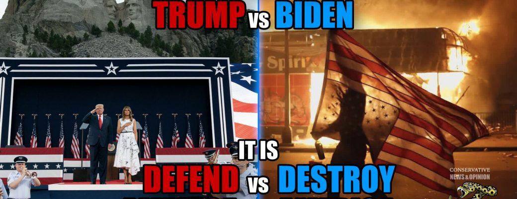 This election is NOT Trump vs Biden it is DEFEND America vs DESTROY America