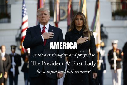 AMERICA sends our thoughts and prayers to The President & First Lady for a rapid and full recovery!