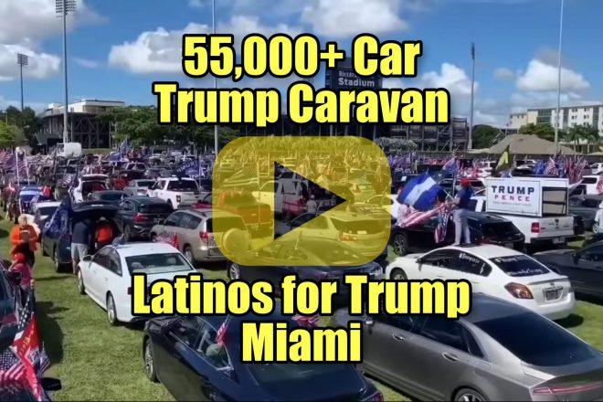 55,000+ Car Trump Caravan Latinos for Trump Miami