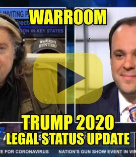 WarRoom Trump 2020 Legal Status Update