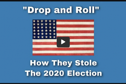 Stop Drop & Roll How they Tried to Steal the 2020 Presidential Election