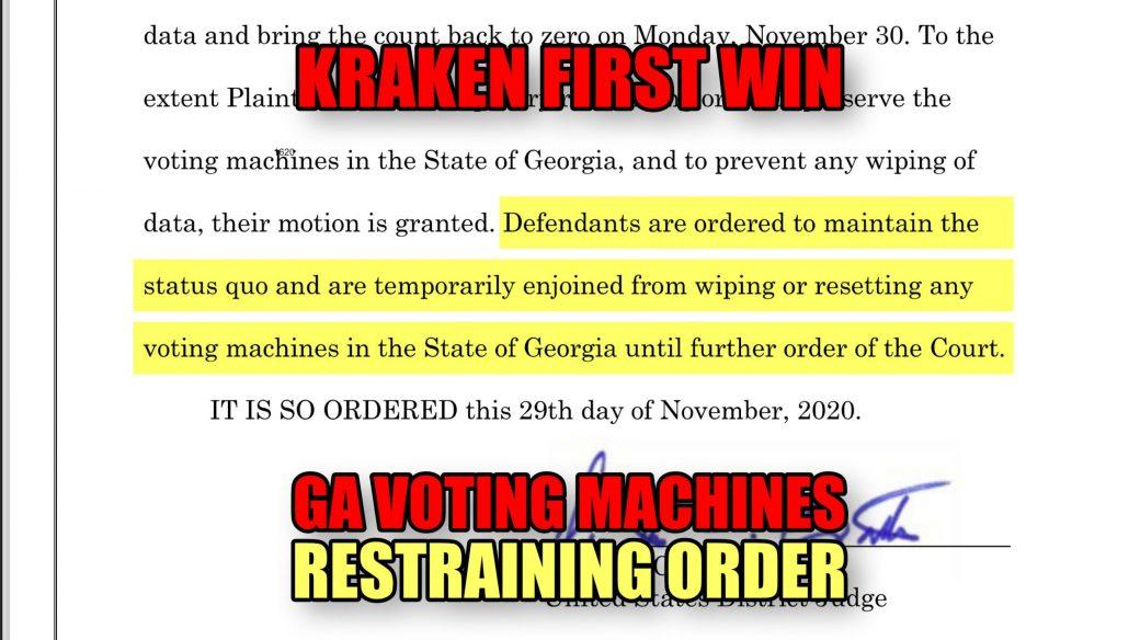 Kraken First Win GA Voting Machines Restraining Order