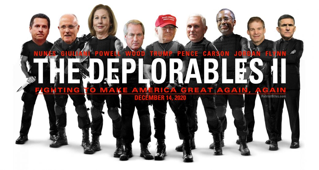 The Deplorables II Fighting to Make America Great Again, Again