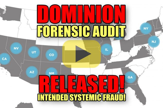 DOMINION Forensic Audit Released! Intended Systemic Fraud