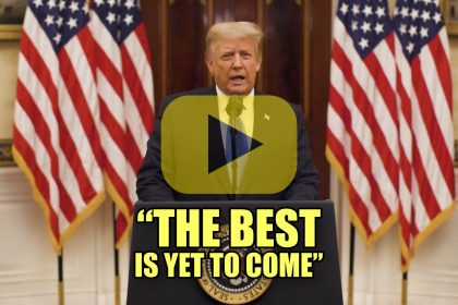 President Trump Farewell Address The Best is Yet to Come!