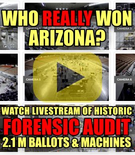 Who Really Won Arizona? Watch Livestream of Historic Forensic Audit of 2.1M Ballots & Voting Machines