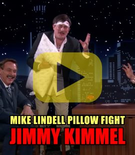 Mike Lindell Pillow Fight - Jimmy Kimmel
