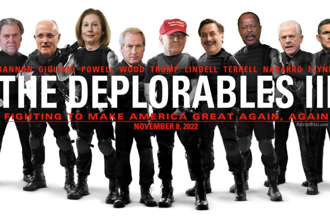 The Deplorables III Trump Lindell Wood Terrell Powel Navarro Giuliani Flynn Bannon