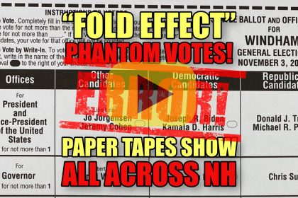 """""""Fold Effect"""" Phantom Votes Paper Tapes Show All Across NH"""