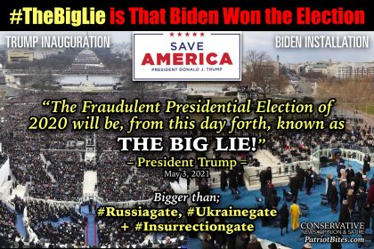 The Big Lie is that Biden won the election.