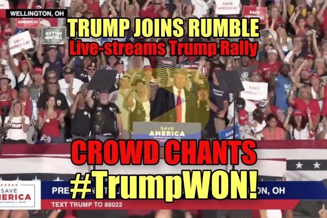 TRUMP joins Rumble Live-streams Trump Rally Crowd Chants #TrumpWON!