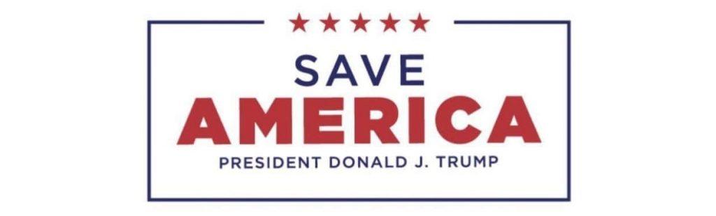 Save America President Donald J. Trump