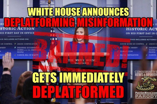 White House Announces Deplatforming Misinformation Gets Immediately Deplatformed