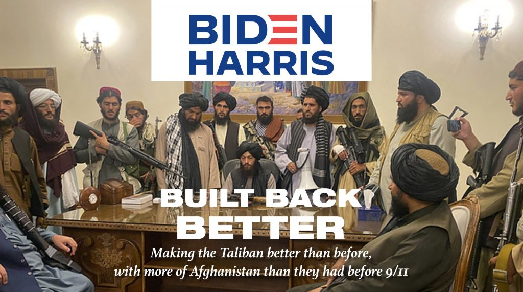 BIDEN HARRIS Build Back Better Taliban in Presidential Palace
