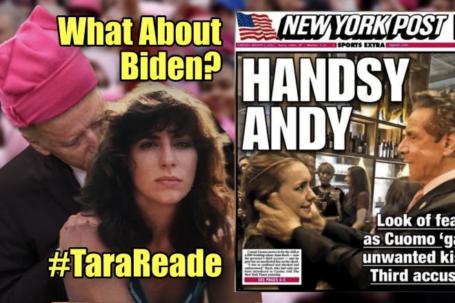 What About Biden? #TaraReade Handsy Andy Cuomo