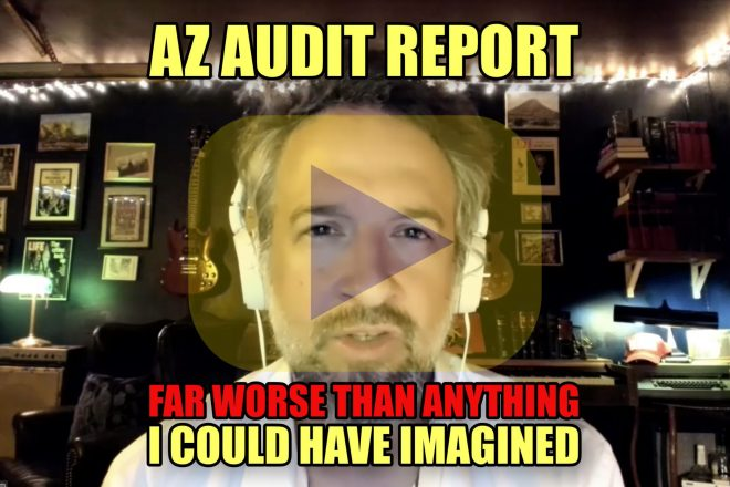 AZ Audit Report Far Worse Than Anything I Could Have Imagined