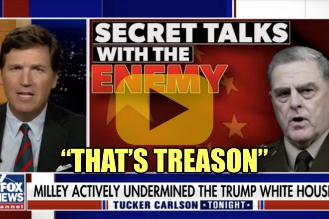 Tucker Carlson General Mark Milley That's Treason