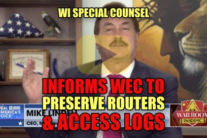 WI Special Counsel Informs WEC to Preserve Routers & Access Logs