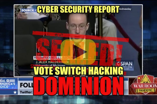 Cyber Security Report SEALED! Vote Switch Hacking DOMINION