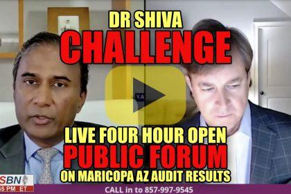 Dr. Shiva Challenge Live Four Hour Open Public Forum on Maricopa AZ Audit Results